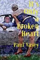 It's Only A Broken Heart