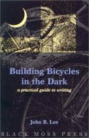 Building Bicycles in the Dark