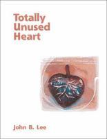 Totally Unused Heart