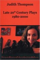 Late 20th Century Plays, 1980-2000