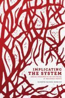Implicating the System