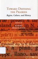 Toward Defining the Prairies