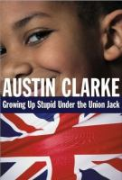 Growing up Stupid Under the Union Jack