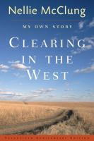 Clearing in the west : my own story