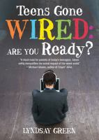 Teens Gone Wired
