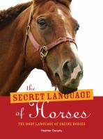 The Secret Language of Horses
