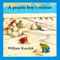 A Prairie Boy's Winter