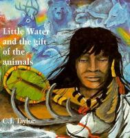 Little Water and the Gift of the Animals