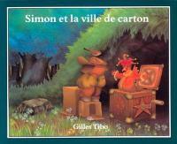 Simon et la ville de carton