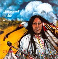 Secret of the White Buffalo