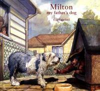 Milton, My Father's Dog