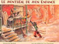 Le Montreal de mon enfance