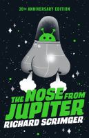The Nose From Jupiter