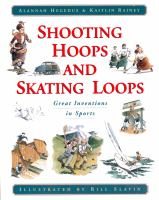 Shooting Hoops & Skating Loops