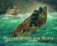 Heroes of Isle Aux Morts