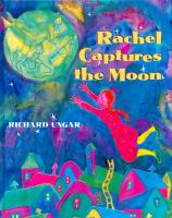 Rachel Captures the Moon