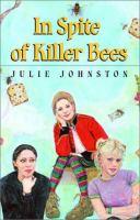 In Spite of Killer Bees