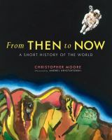 Media Cover for From Then to Now: A Short History of the World