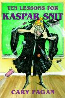 Ten Lessons for Kaspar Snit