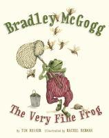Bradley McGogg, The Very Fine Frog