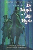 Robert Louis Stevenson's Strange case of Dr Jekyll and Mr Hyde : [graphic novel]