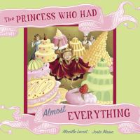 The Princess Who Had Almost Everything