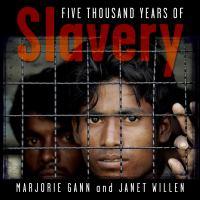 Five Thousand Years of Slavery