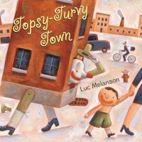 Topsy-turvy Town