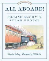 All Aboard! Elijah McCoy's Steam Engine