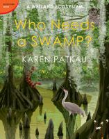 Who Needs A Swamp?