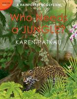 Who Needs A Jungle