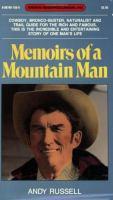 Memoirs of A Mountain Man