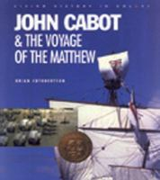 John Cabot & the Voyage of the Matthew