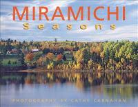 Miramichi Seasons
