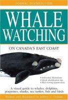 The Formac Pocketguide to Whale Watching on Canada's East Coast