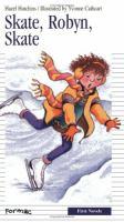 Skate, Robyn, Skate!