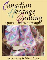 Canadian Heritage Quilting