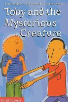 Toby and the Mysterious Creature