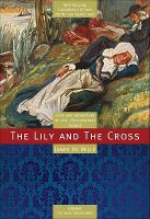 The Lily and the Cross