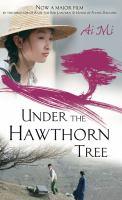 Under the Hawthorn Tree
