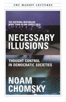 Necessary Illusions
