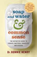 Soap and Water and Common Sense