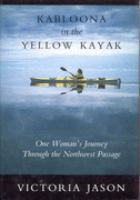 Kabloona in the Yellow Kayak