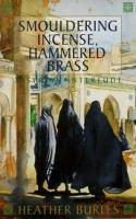 Smouldering Incense, Hammered Brass