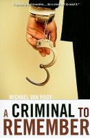 A Criminal to Remember
