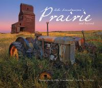 Mike Grandmaison's Prairie and Beyond