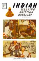 Indian Weaving, Knitting, Basketry of the Northwest