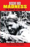 Descent Into Madness: The Diary Of A Killer (2017 Reprint)