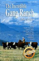 The Incredible Gang Ranch