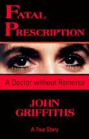 Fatal Prescription